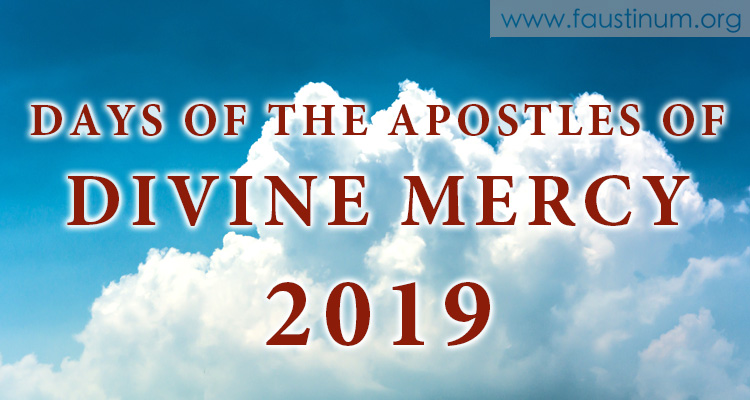 Days of the Apostles of Divine Mercy 2019