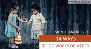 "<span class=""dquo"">""</span>14  ways to do works of mercy"""