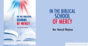 """""""In the Biblical School of Mercy"""""""