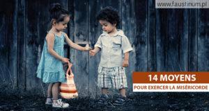 14 moyens pour exercer la miséricorde