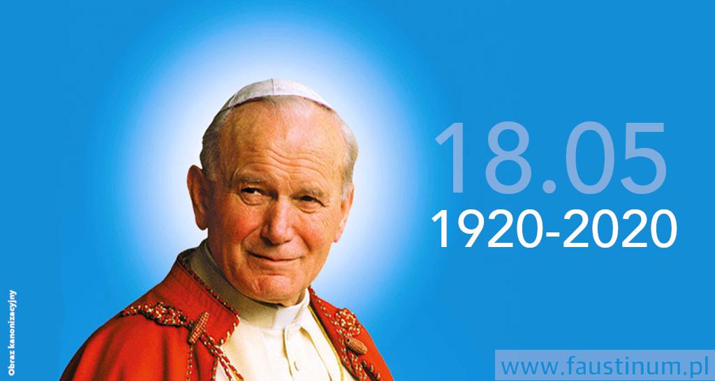 100e anniversaire de la naissance de Saint Jean-Paul II