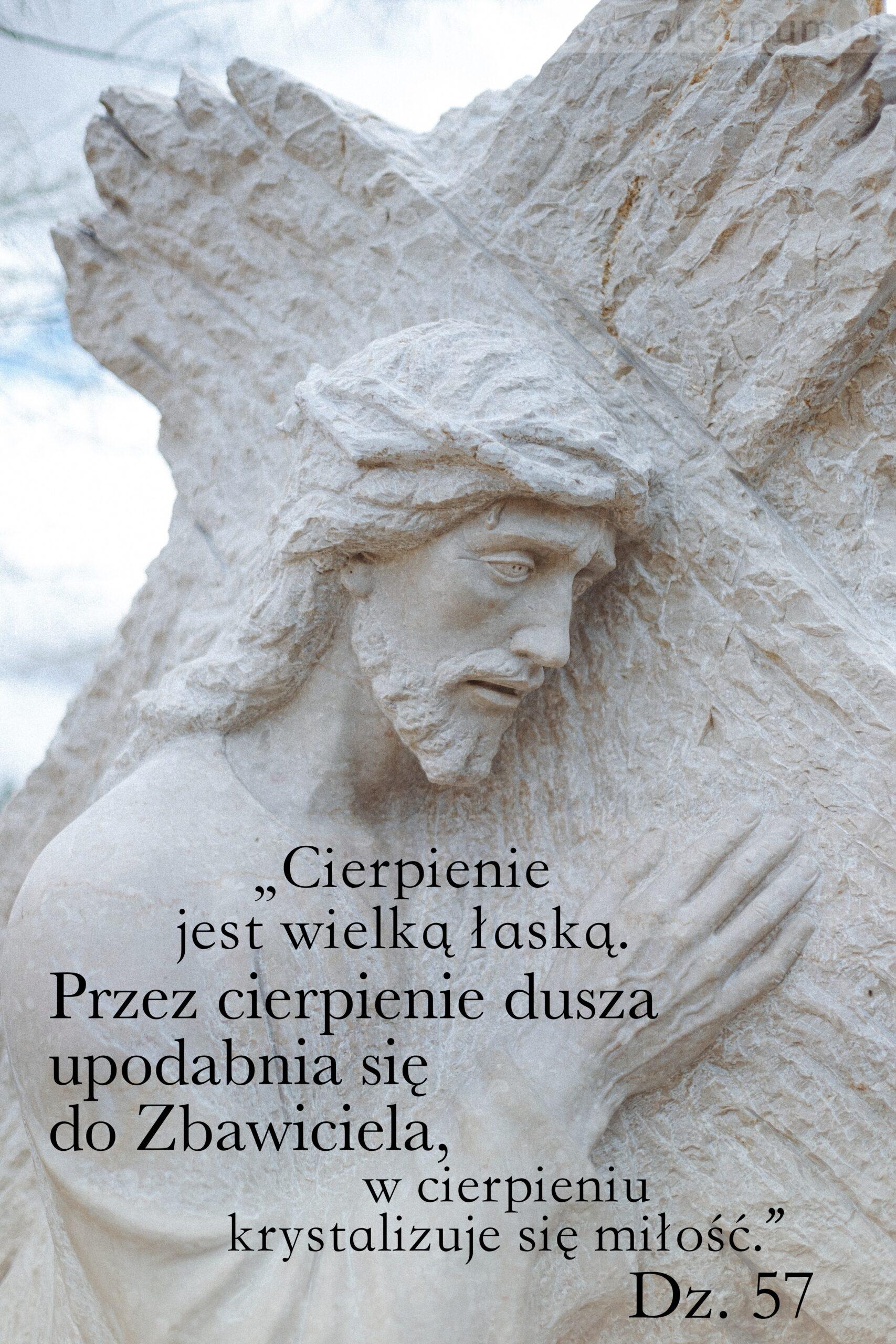 Cytat zDzienniczka św.Faustyny Dz.57, cytat ocierpieniu